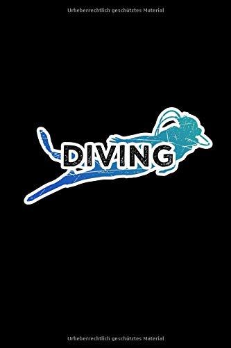 Notizbuch: Tauchen schwimmen A5 Notebook I Taucher Schwimmer Schnorcheln Geschenk I Tagebuch oder Notizheft für Sporttaucher I Wassersport Journal