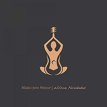 Música para Relaxar: Composições para Violão
