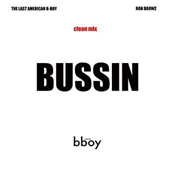 Bussin (feat. Ron Browz)