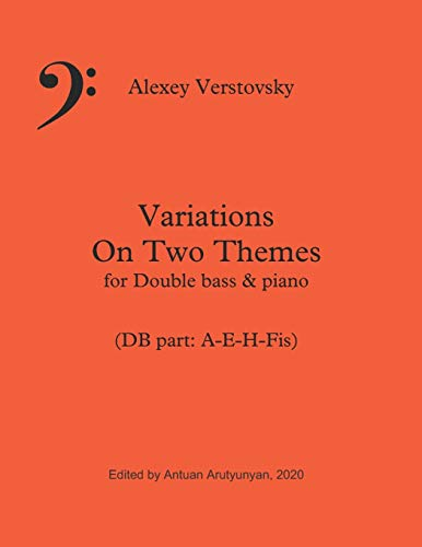 Alexey Verstovsky Variations on Two Themes for Double bass & piano