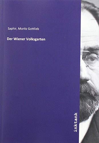 Saphir, M: Wiener Volksgarten
