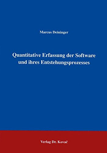 Quantitative Erfassung der Software und ihres Entstehungsprozesses .