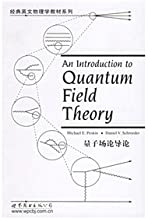 Classic English physics textbook series: Introduction to quantum field theory(Chinese Edition)