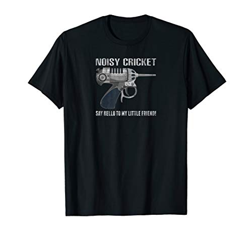Noisy Cricket Outer Space Blaster Funny T-Shirt