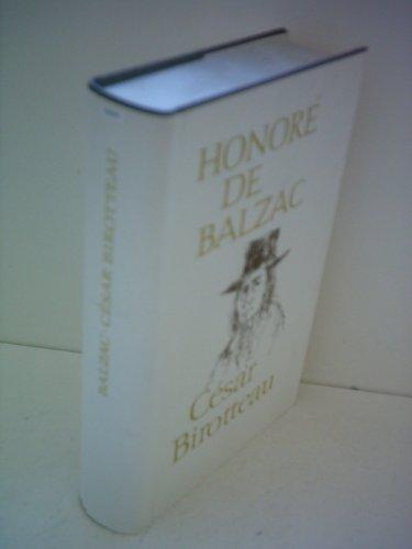 Honoré de Balzac: Die menschliche Komödie Band 12 : César Birotteau / Dasd Bankhaus Nucingen / Die Geheimnisse der Fürstin von Cadignan / Gaudissart der Zweite