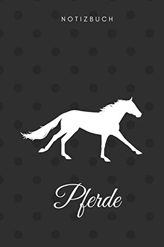 Pferde Notizbuch: DIN A5 Notizheft (6x9) punktiert 108 Seiten mit Punkten Notizblock Journal Notizen Tagebuch