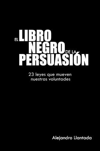 El libro negro de la persuasión: 1 (Caminos)