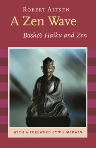 Zen Wave: Basho's Haiku and Zen