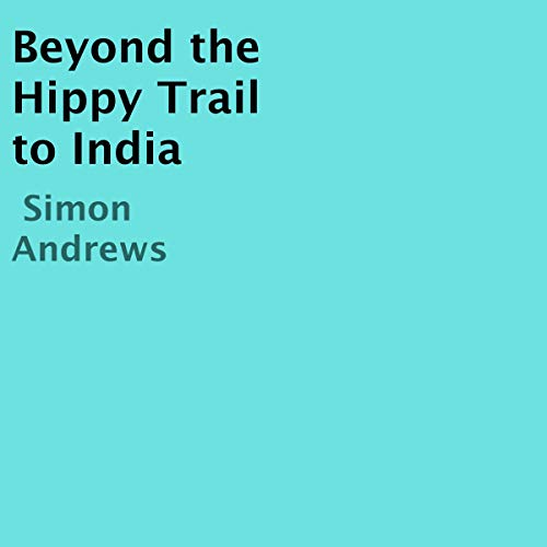 Beyond the Hippy Trail to India cover art