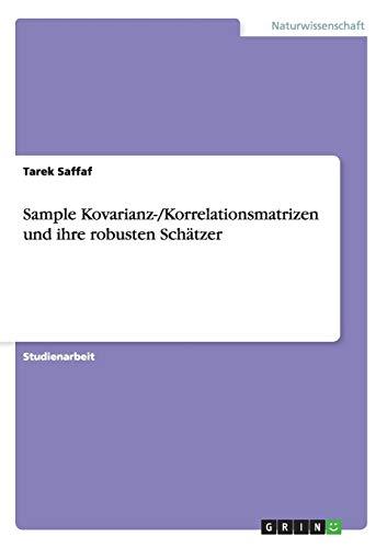 Sample Kovarianz-/Korrelationsmatrizen und ihre robusten Schätzer