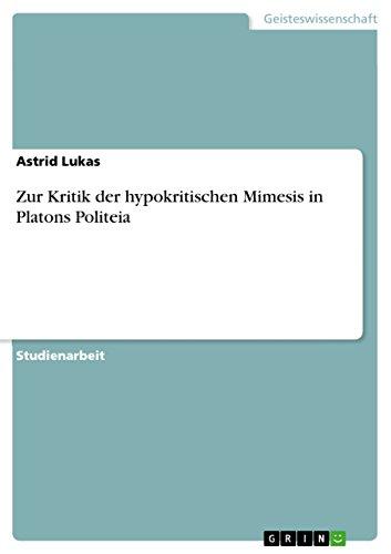 Zur Kritik der hypokritischen Mimesis in Platons Politeia (German Edition)
