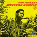 Goodness! by Houston Person (1995-04-17)