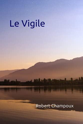 Le Vigile (French Edition)
