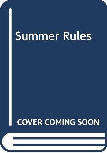 Summer Rules - Book #2 of the Summer