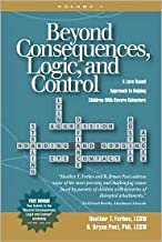 Beyond Consequences, Logic, and Control 1st (first) edition Text Only