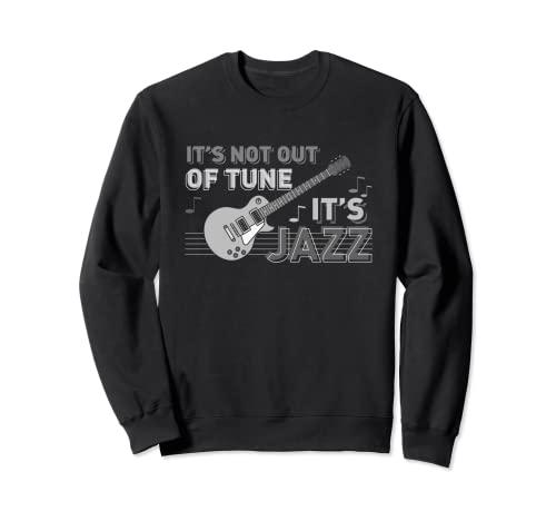 No desentona es jazz   guitarra jazz músicos de jazz Sudadera