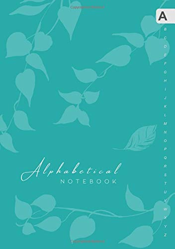 Alphabetical Notebook: B5 Lined-Journal Organizer Medium with A-Z Alphabet Tabs Printed | Cute Vine Leaves Design Teal