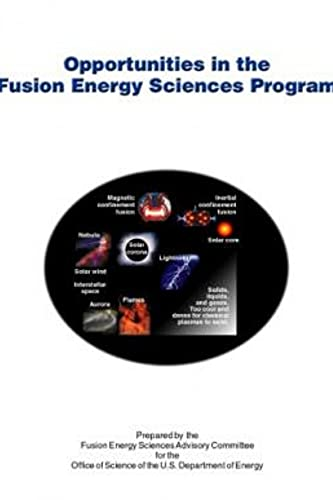 OPPORTUNITIES IN THE FUSION ENERGY SCIENCES PROGRAM (English Edition)