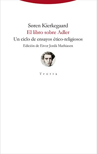 El libro sobre Adler: Un ciclo de ensayos ético-religiosos (Torre del Aire)