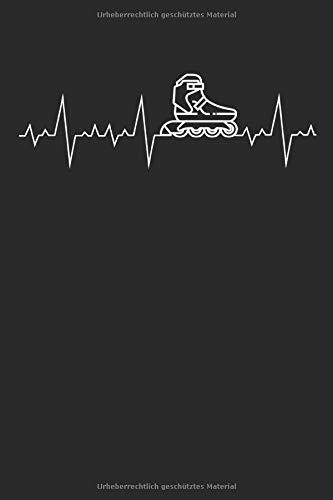 Herzschlag Herzlinie Herzfrequenz Rollerblade: Freizeitsport Geschenke für Frauen, Mädchen und Männer Liebhaber: Notizbuch DIN A5 I Dotted Punkteraste ... Inline Skate Skater Freestyle Half Pipe