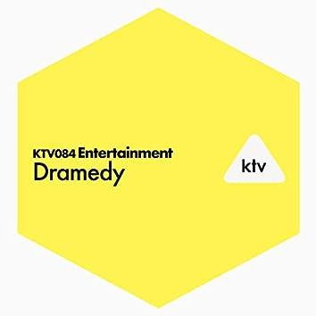 Entertainment - Dramedy