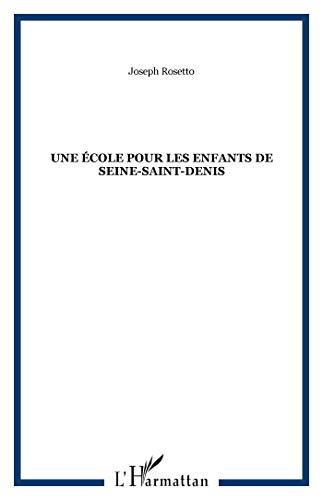 Une école pour les enfants de Seine Saint Denis