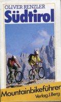 Südtirol. Ein Berg-Mountainbikeführer