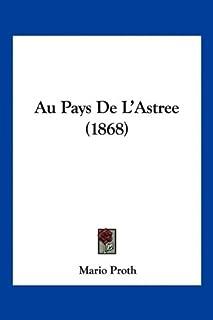 Au Pays De L'Astree (1868)