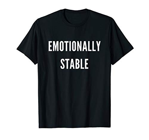 Emotionally Stable Costume Halloween Sarcasm T-Shirt