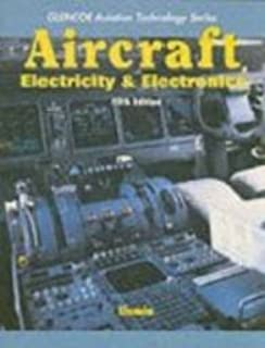 Aircraft Electricity and Electronics (Glencoe Aviation Technology Series) 5th (fifth) edition Text Only