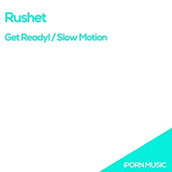 Get Ready! / Slow Motion