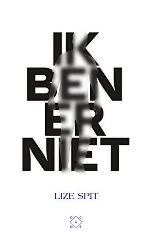 Ik ben er niet (Dutch Edition)