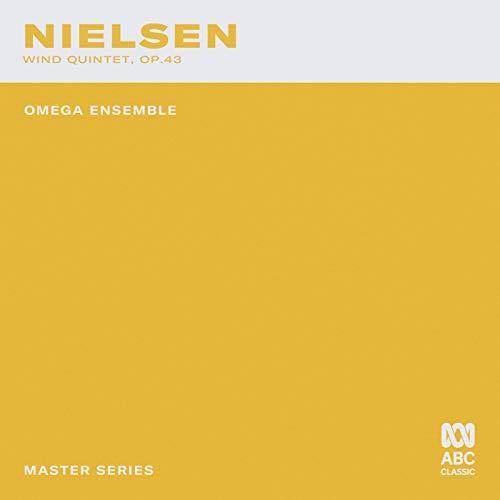 Master Series – Nielsen: Wind Quintet, Op. 43