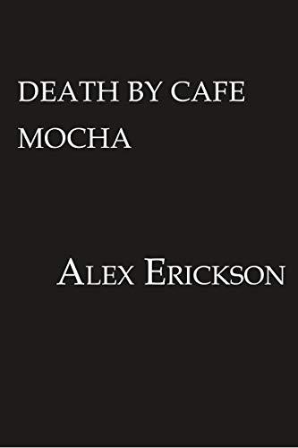 Death by Café Mocha (A Bookstore Cafe Mystery)