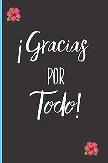 Gracias Por Todo!: Una Cuaderno para una Amiga