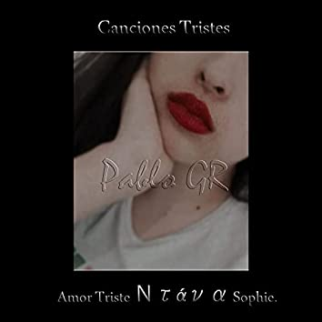 Canciones Tristes Amor Triste Ντάνα Sophie.