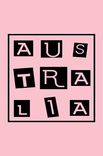 Australia Block Letters: Notebook, Travel diary, Notepad , 6x9, 120 pages