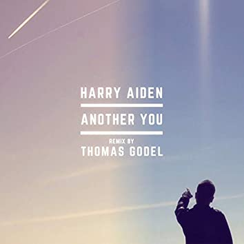 Another You (Thomas Godel Remix Radio Edit)