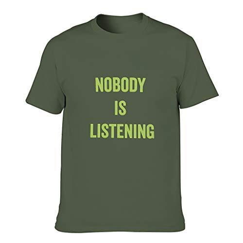 Camiseta de algodón para hombre con texto 'Nobody is Listening Popular'