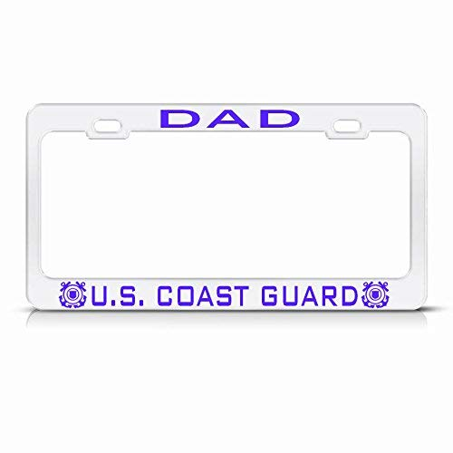 Metal Auto License Plate Frame Car Tag Holder Dad United States Coast Guard Metal Heavy Duty White License Plate Frame Tag Perfect For Men Women Car Garadge Decor