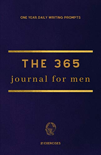 The 365 Journal For Men: One Year, Daily Writing Prompts (365 Journals)