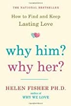 Why Him? Why Her? 1st (first) edition Text Only