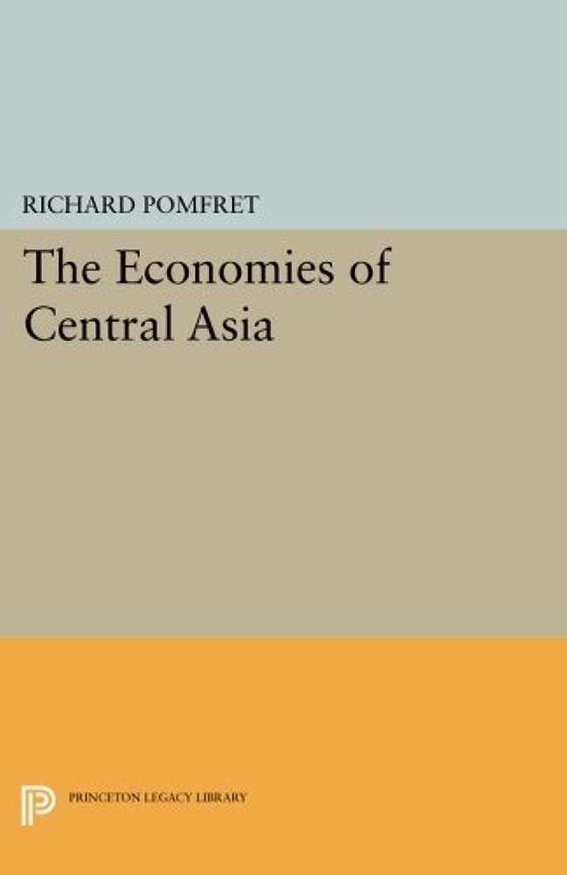 ハイランド動脈立ち向かうThe Economies of Central Asia (Princeton Legacy Library)