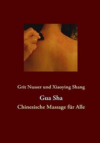 Gua Sha: Chinesische Massage für Alle