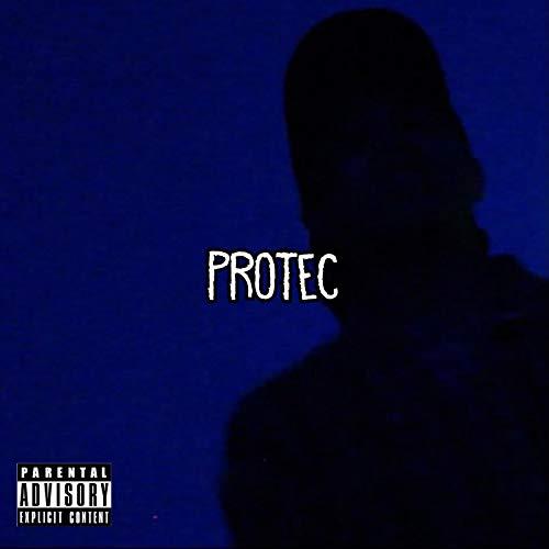 Protec [Explicit]