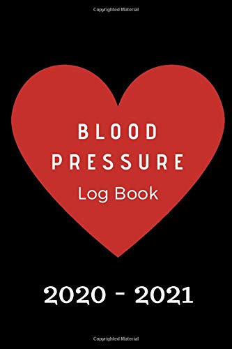 Blood Pressure Log Book : 34 Date Log per page Blood Pressure, Record and Comment Notes, more than 2 years Log: Blood Pressure Log Book Pulse: Monitor ... & Record Pulse at Home and everywhere