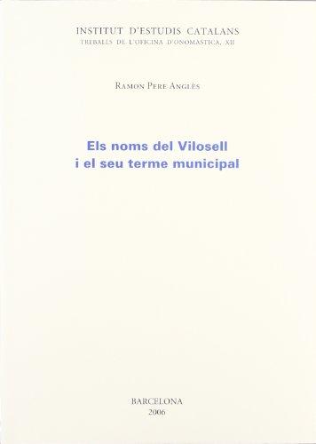 Els noms del Vilosell i el seu terme municipal (Treballs de l