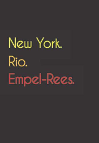 New York. Rio. Empel-Rees.: Witziges Notizbuch | Tagebuch DIN A5, liniert. Für Empel-Reeser und Empel-Reeserinnen. Nachhaltig & klimaneutral.