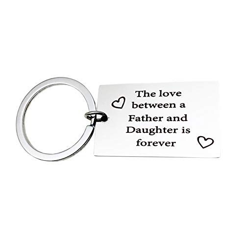 The Love Between A Father and Daughter is Forever Keychain Dad Pendant Keychain Father's Day Gift Keyring Birthday Christmas Gift for Father Dad Daddy