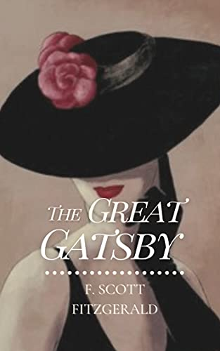 The Great Gatsby: Original Classics and Annotated (English Edition)